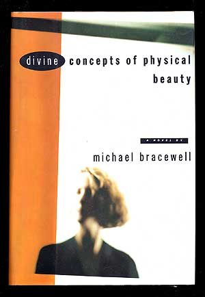 Divine Concepts of Physical Beauty (Plus SIGNED LETTER): Bracewell, Michael
