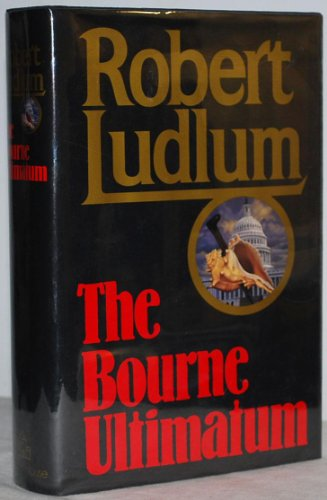 The Bourne Ultimatum: Ludlum, Robert