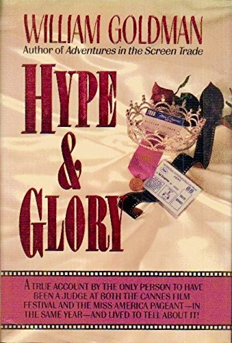 Hype and Glory: Goldman, William