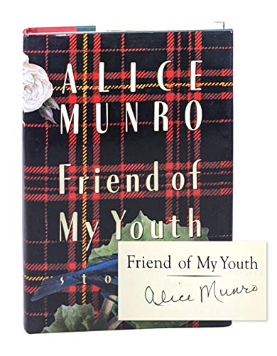 FRIEND OF MY YOUTH: Munro, Alice.