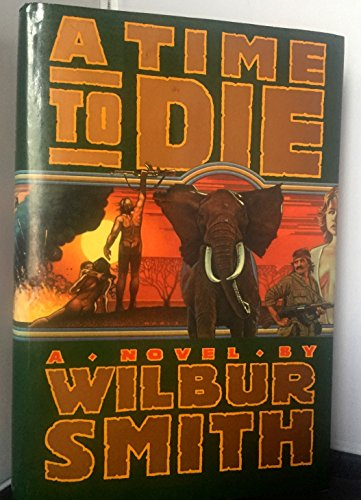 A Time to Die: Smith, Wilbur
