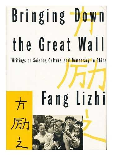 9780394584935: Bringing Down The Great Wall: Writings on Science, Culture and Democracy in China