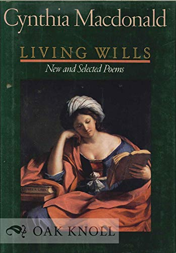 Living Wills New And Selected Poems