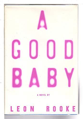 9780394585413: A Good Baby