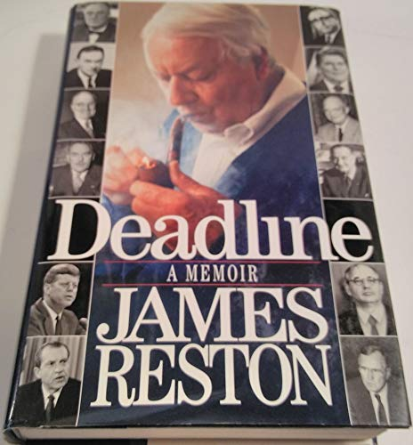 Deadline: A Memoir: Reston Jr., James
