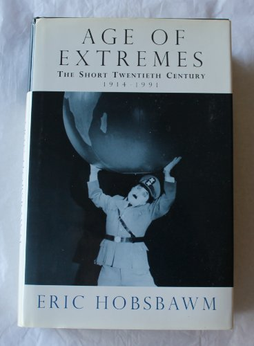 9780394585758: The Age of Extremes: A History of the World, 1914-1991