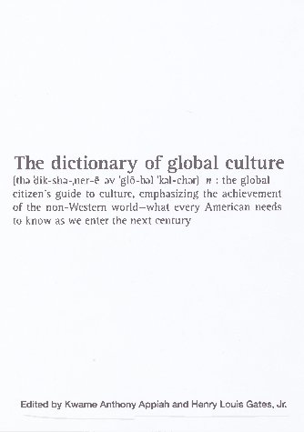 The Dictionary of Global Culture: Kwame Anthony Appiah