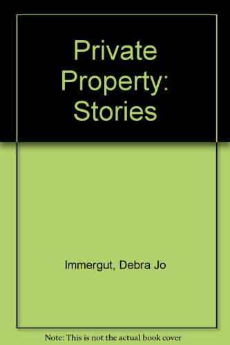 Private Property: Stories
