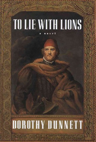 To Lie With Lions: Dunnett, Dorothy