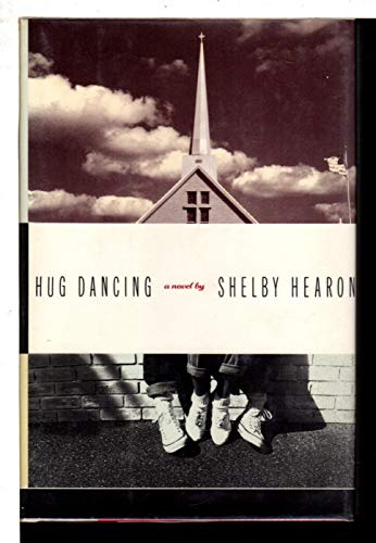 Hug Dancing (SIGNED Plus SIGNED NOTE): Hearon, Shelby