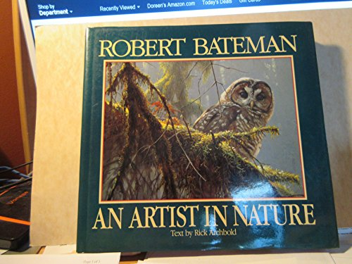 9780394587004: Robert Bateman: An Artist in Nature