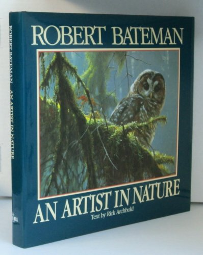 Robert Bateman: An Artist in Nature (autographed)