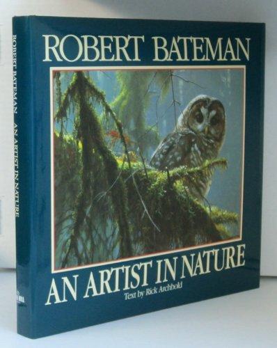 Robert Bateman: An Artist in Nature: Archbold, Rick