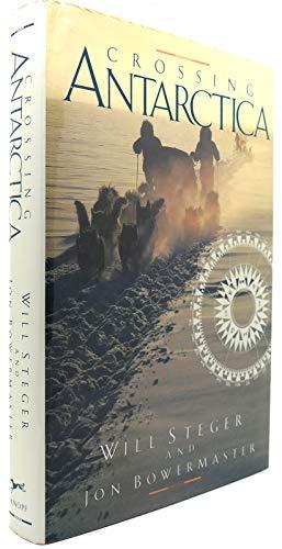 9780394587141: Crossing Antarctica