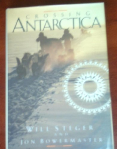 9780394587141: Crossing Antarctica