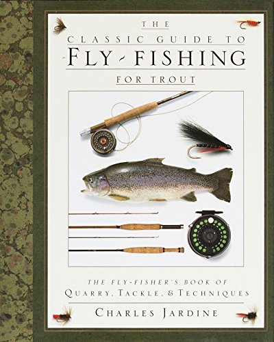 9780394587196: The Classic Guide to Fly-Fishing for Trout/the Fly-Fishers Book of Quarry, Tackle, and Techniques