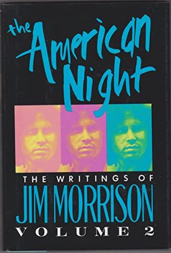 The American Night: The Writings of Jim: Morrison, Jim