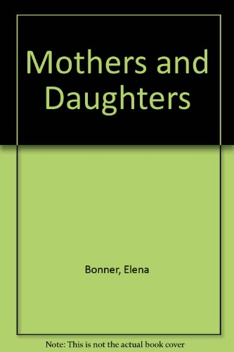 9780394587615: Mothers And Daughters
