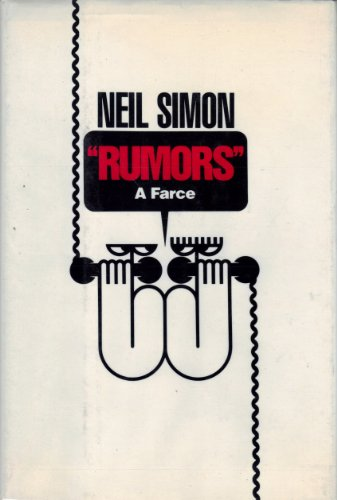 9780394587998: Rumors: A Farce