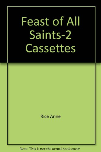 The Feast of All Saints (0394588126) by Anne Rice