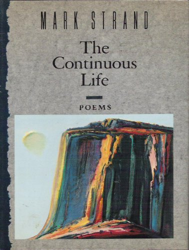 9780394588179: The Continuous Life: Poems