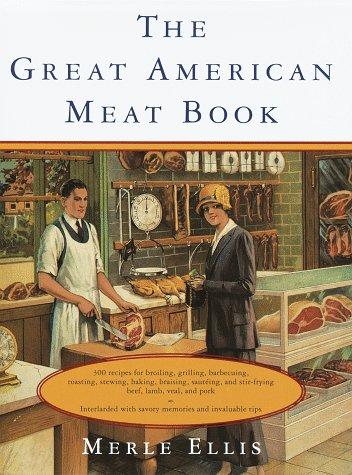 The Great American Meat Book (Knopf Cooks: Ellis, Merle