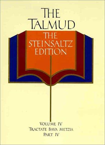 9780394588537: The Talmud, Vol. 4: Tractate Bava Metzia, Part 4, Steinsaltz Editon (English and Hebrew Edition)