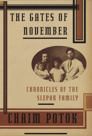 The Gates of November: Chronicles of the Slepak Family: Potok, Chaim