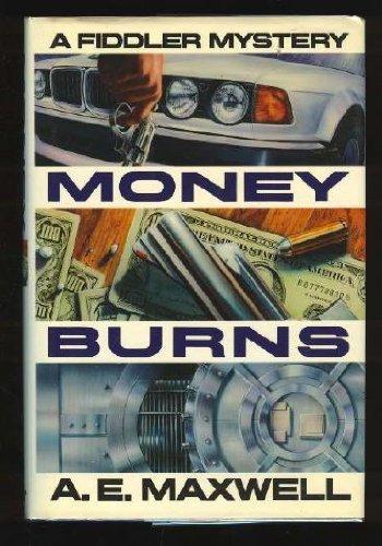 9780394588735: Money Burns: A Fiddler and Fiora Mystery
