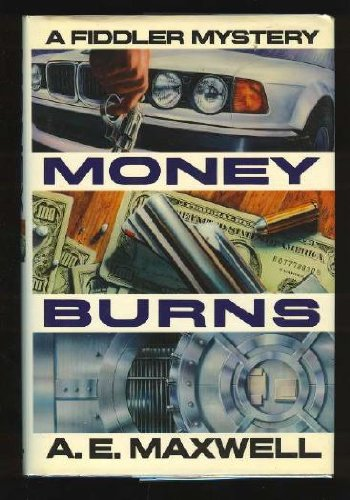 9780394588735: Money Burns: A Fiddler and Fiora Mystery