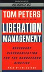 9780394588797: Liberation Management: Necessary Disorganization for the Nanosecond Nineties