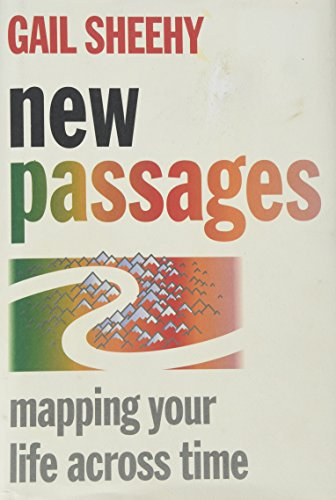 9780394589138: New Passages: Mapping Your Life Across Time