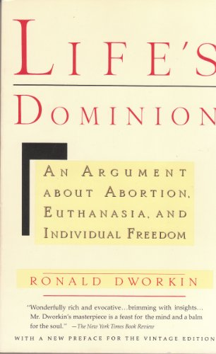 9780394589411: Life's Dominion: An Argument About Abortion, Euthanasia, and Individual Freedom