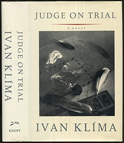 Judge on Trial: Klima, Ivan; Brain, A. G. (translator)