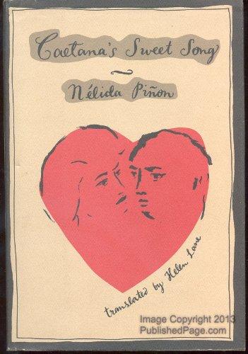 Caetana's Sweet Song: Pinon, Nelida