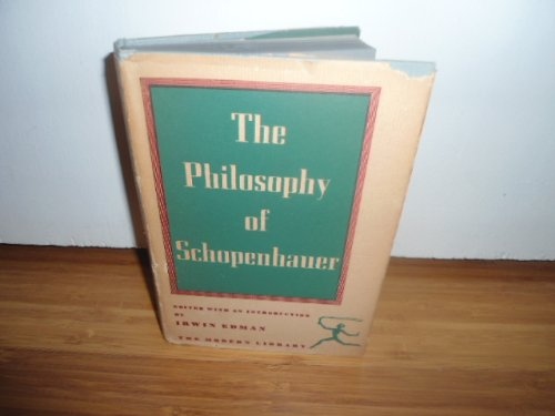 The Philosophy of Schopenhauer: Edman, Irwin.