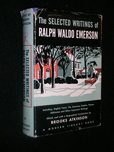 9780394600918: The Selected Writings of Ralph Waldo Emerson (Modern library of the world's best books) (Volume91)