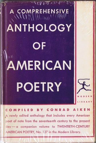 9780394601014: A Comprehensive Anthology of American Poetry (The Modern Library of the World's Best Books. 101.3)
