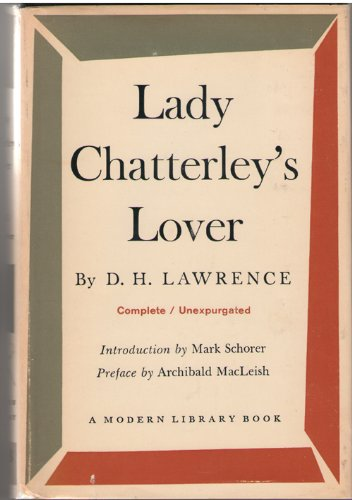 Lady Chatterley's Lover (Modern Library, 148.4): D. H. Lawrence