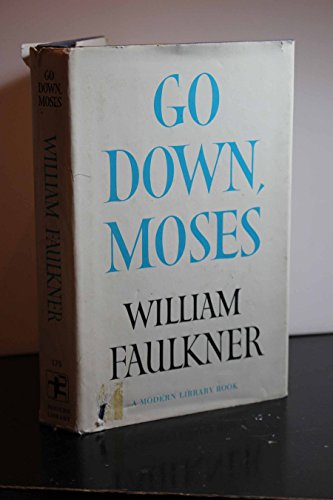 Go Down, Moses (Modern Library, 175.4): Faulkner, William