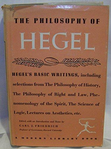 The Philosophy of Hegel (Modern Library, 239.2): Georg Wilhelm Friedrich