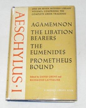 9780394603100: The Complete Greek Tragedies: Aeschylus 1 (Modern Library, 310.1)
