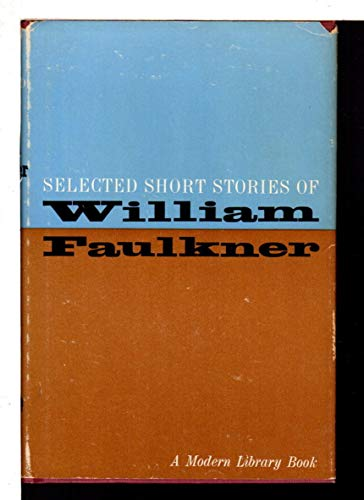 9780394603247: Selected Short Stories of William Faulkner (Modern Library, 324.1)