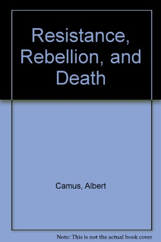 9780394603391: Resistance, Rebellion, and Death