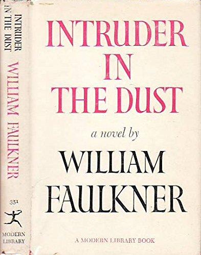 Intruder in the Dust (Modern Library 351.1): William FAULKNER