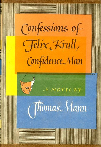 9780394603605: Confessions of Felix Krull Confidence Man; The Early Years