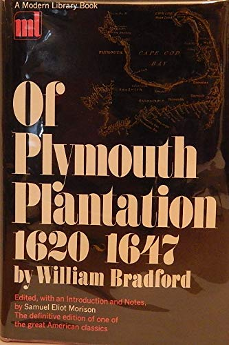 9780394603797: Of Plymouth Plantation, 1620-1647 (The Modern library of the world's best books [ML379])