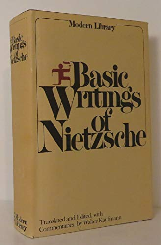 Basic Writings of Nietzsche.: NIETZSCHE, Friedrich.