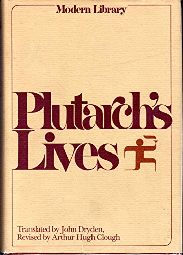 9780394604077: Plutarch's Lives (The Lives of the Noble Grecians and Romans)