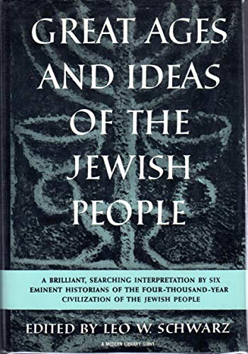 9780394604138: Great Ages and Ideas of the Jewish People (Modern Library)